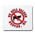No Bull Saloon 1 Mousepad