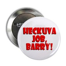 "Heckuva Job, Barry! 2.25"" Button"
