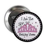 Barb's Tiara My 50th Birthday 2.25&quot; Button