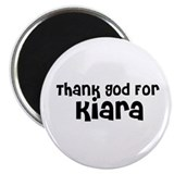 Thank God For Kiara Magnet