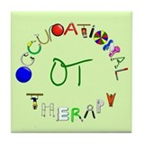 OT at work Tile Coaster