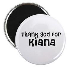 """Thank God For Kiana 2.25"""" Magnet (10 pack)"""
