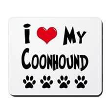 I Love My Coonhound Mousepad