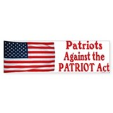 """Patriots Against the PATRIOT Act"" bumpe"