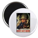 Don't Get Hurt Poster Art Magnet