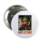 Don't Get Hurt Poster Art Button