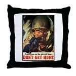 Don't Get Hurt Poster Art Throw Pillow