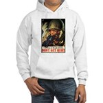 Don't Get Hurt Poster Art (Front) Hooded Sweatshir