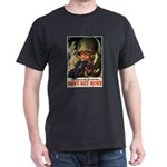 Don't Get Hurt Poster Art (Front) Black T-Shirt