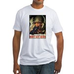 Don't Get Hurt Poster Art Fitted T-Shirt