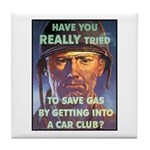 Save Gas Poster Art Tile Coaster
