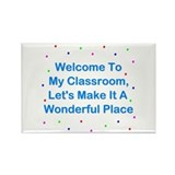 Welcome To My Classroom Rectangle Magnet