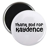 Thank God For Kaydence Magnet