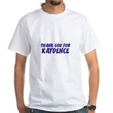 Thank God For Kaydence Shirt