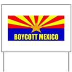Boycott Mexico Yard Sign