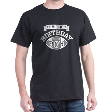 I'm The Birthday Boy Dark T-Shirt