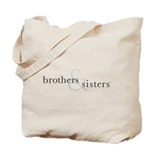 Brothers & Sisters Tote Bag