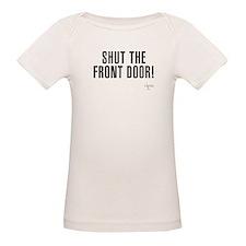 Shut The Front Door Organic Baby T-Shirt