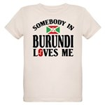 Somebody In Burundi Loves Me Organic Kids T-Shirt