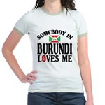 Somebody In Burundi Loves Me Jr. Ringer T-Shirt