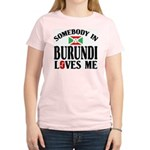 Somebody In Burundi Loves Me Women's Light T-Shirt