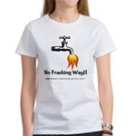 No Fracking Way Women's T-Shirt