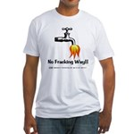 No Fracking Way Fitted T-Shirt