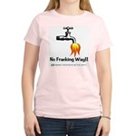 No Fracking Way Women's Light T-Shirt