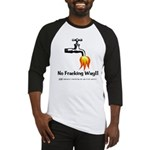 No Fracking Way Baseball Jersey