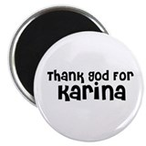 "Thank God For Karina 2.25"" Magnet (10 pack)"