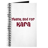 Thank God For Kara Journal