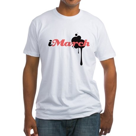 iMarch Fitted T-Shirt