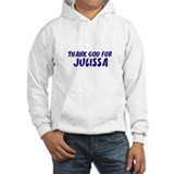 Thank God For Julissa Jumper Hoody