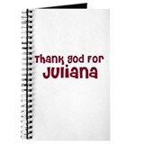 Thank God For Juliana Journal