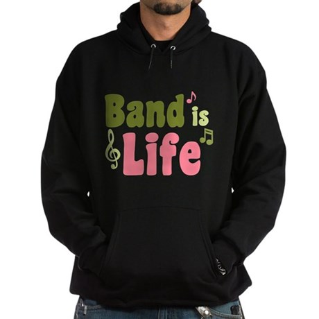 Band is Life Hoodie (dark)