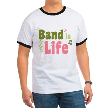 Band is Life Ringer T