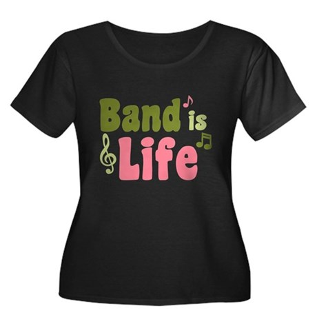 Band is Life Women's Plus Size Scoop Neck Dark T-S