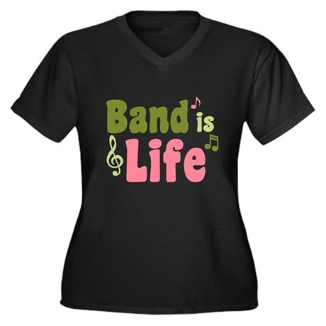 Band is Life Women's Plus Size V-Neck Dark T-Shirt