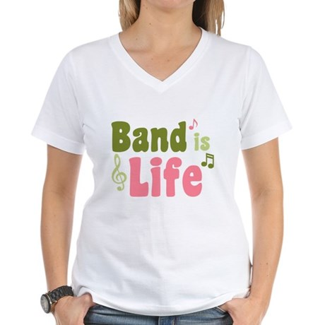 Band is Life Women's V-Neck T-Shirt