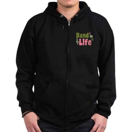 Band is Life Zip Hoodie (dark)