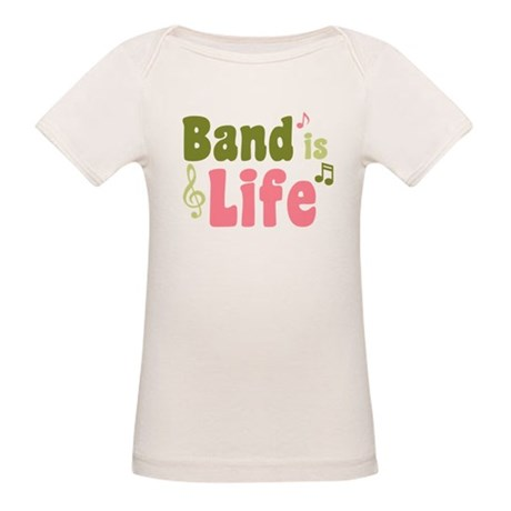Band is Life Organic Baby T-Shirt