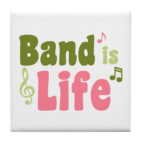 Band is Life Tile Coaster