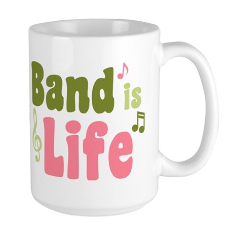 Band is Life Large Mug