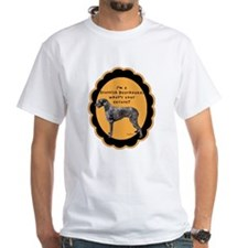Deerhound excuse White T-shirt