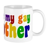 I Love My Gay Brother Mug
