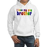 I Love My Gay Brother Hooded Sweatshirt