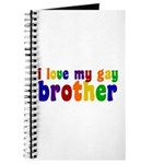 I Love My Gay Brother Journal