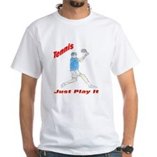 Tennis Just Play It Shirt