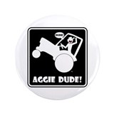 "AGGIE WHEELIE Fun Stuff 3.5"" Button"