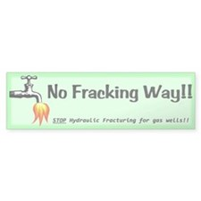 No Fracking Way Green Bumper Sticker